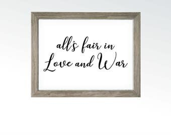 All's Fair in Love and War - Idiom Saying Sign - Home Living Kitchen Office Quote Art - Calligraphy Wall Decor - DIGITAL DOWNLOAD printable