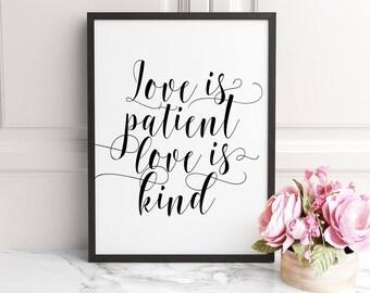 Love is patient, Love is kind, Bible Verse Print,Scripture Printable, Christian Print, 1 Corinthians 13 : 4-8, Bible Print, Bible Art