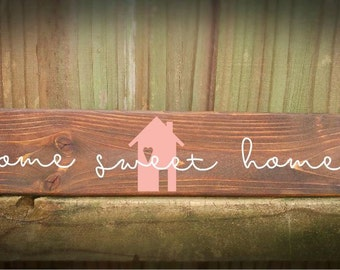 "Rustic wooden sign , ""Home Sweet Home"" House warming gift, first home, Welcome- Handmade to Order"