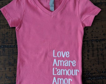 Love In Many Languages/  Valentines day shirt