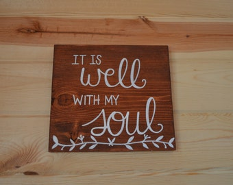 It Is Well With My Soul Handmade Wood Sign Home Decor Housewarming Gift
