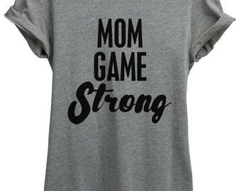 Mom Game Strong Tee