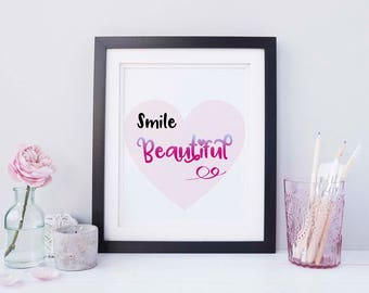 Smile Beautiful print, instant downloadable print, printable art, inspirational quote art print, printable quote