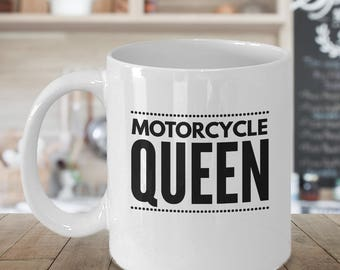 Motorcycle Coffee Mug - Motorcycle Gift For Her - Biker Chick Gift - Motorcycle Lover Gift - Motorcycle Queen