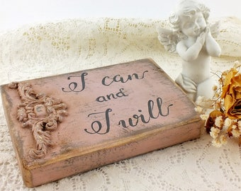 I can and I will sign Rustic small sign Motivational quote Inspirational sayings Positive vibes Office desk decor Gift for teen student