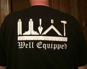 "Masonic ""Well Equipped"" Tee"