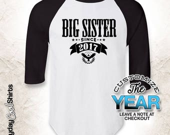 Big Sister Since (Any Year), Big Sister Gift, Big Sister Birthday, Big Sister tshirt, Big Sister Gift Idea, Baby Shower, Pregnancy