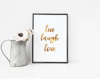 Live Laugh Love //Foil Print, Gold Foil Wall Art, Quote Print, Wall Print
