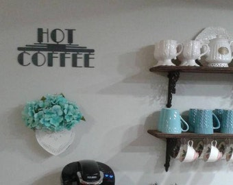 Hot Coffee Metal Sign