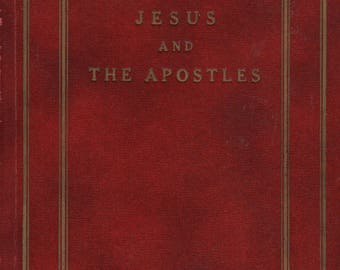 Jesus and the Apostles / Jesus and the Twelve - Alberta Ray Richards - 1960 - Vintage Religious Book