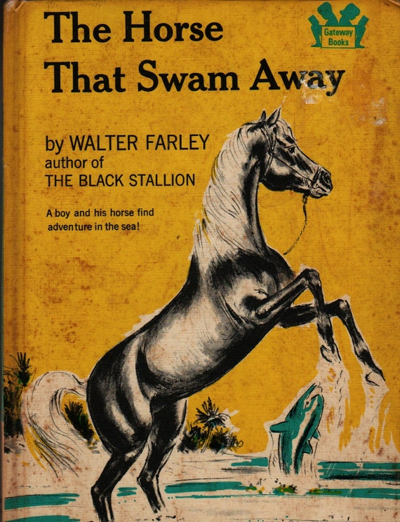 The Horse That Swam Away - Walter Farley - Leo Summers - 1965 - Vintage Kids Book
