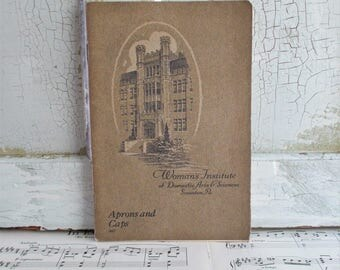Vintage Woman's Institute of Domestic Arts & Sciences Booklet - Aprons and Caps - 1922