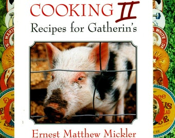 White Trash Cooking II Recipes for Gatherin's Cookbook