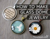 HomeStudio Digital PDF Jewelry Tutorial: How to make EASY Glass Dome Pendant Necklace. Includes Bonus Collage Sheet. Instant Download DIY