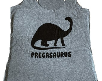 Pregasaurus Dinosaur Tank Top - Pregnant Maternity Sleeveless Shirt - (Ladies Sizes S, M, L,)