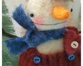 Felted Snowman Valentine Ornie Doll  Brady