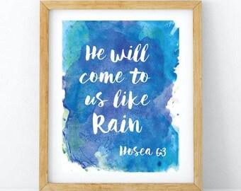 Rain 8x10 Art Print, Hosea Art Print, Christian Art Print, 8x10 Art Print, 8x10 Wall Art, Christian Wall Art, Scripture Art Print, Scripture