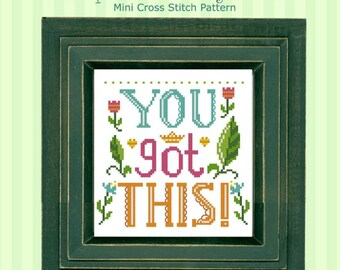 You Got This Sampler Cross Stitch Pattern PDF chart