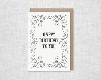 Letterpress Happy Birthday To You Card