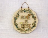 "Small Ceramic ""Home is Best"" Wall Plaque  with 3 Tiny Birds -  Designed With Real Rosemary branches - Wall Hanging - Garden Decoration"