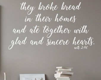 They Broke Bread Acts 2:46  #3 Vinyl Wall Decal Bible Part 48