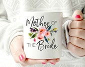 Mother of the Bride mug.  wedding 2017 - Ceramic Mug - words. script. Coffee cup - Pretty floral Mug. watercolors. present idea