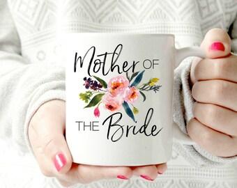 Mother of the Bride mug.  wedding 2017 - Ceramic Mug - words. script. Coffee cup - Pretty floral Mug. watercolors. present idea