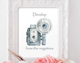 Develop from the negatives Art Print Motivational Printable Art, Watercolor Printable Art Print Modern decor Instant Download, Digital File