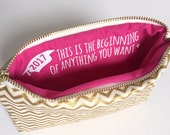 Graduation Gift for Her / Makeup Bag with Inspirational Quote / Gold & Hot Pink
