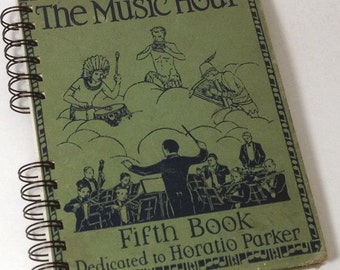 1937 THE MUSIC HOUR Handmade Journal Vintage Upcycled Book Vintage Music Textbook
