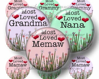 Most Loved, Grandma, 1 Inch Circles, Bottle Cap Images, Memaw, Nana, Instant Download, Digital Collage Sheet, Saying, Pendants, (2017-1)