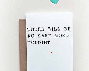 Funny Valentines Card, Valentine's Day Card, Naughty Valentine's Day Card, Sex Card, Sexy Valentine,  Safe Word Card, Naughty Love Card
