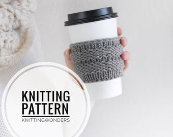 Knitting Pattern / Coffee Cozy, Tea Cup Sleeve Holder
