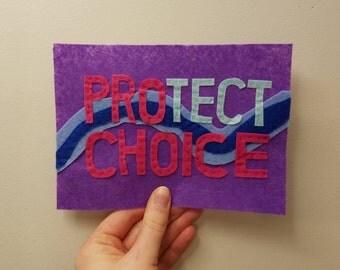 "Felt ""Protect Choice"" 5x7 Wall Hang"