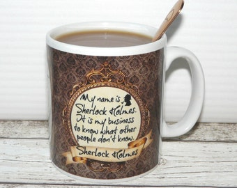 """Sherlock Holmes Mug, """"My name is Sherlock Holmes, it is my business to know ..."""", 2 sided vintage style design"""", Literary Quote, Book Mug"""