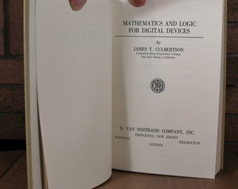 Mathematics and Logic for Digital Devices by James T Culbertson - 4th Printing 1968 HC