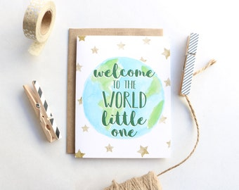 Welcome to the World Little One - Baby Card