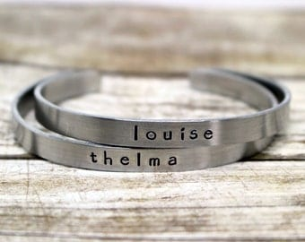 Thelma and Louise Set of Two Hand Stamped Aluminum Cuff Bracelet, best friends, sister, tribe, strong women,