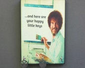 "Key Holder Bob Ross Key Holder & Wood Mounted Wall Art ""Happy Little Keys""PERSoNALIZE YoUR OwN"" with a Name"