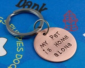 KEY CHAIN - My Pet is Home Alone - Christmas Gift for Dog Lover - Handmade Unique Pet Keychain