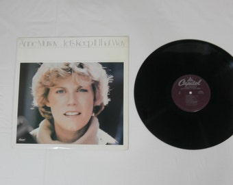 Anne Murray Let's Keep it That Way LP Record Album ST-511743 Vintage 1978