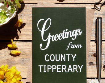 Tipperary.. Greetings from County Tipperary card, Irish county cards, Irish made greeting cards, Éire, Ireland