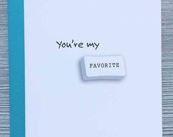 You're My Favorite, Relationship Card, Friendship Card, Love Card, Romantic Greeting Card, Retirement Card, Miss You, Animal Charm Designs