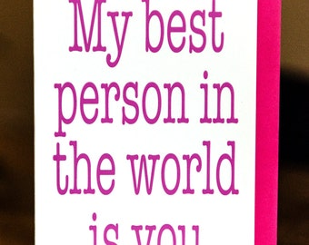My Best Person in the Whole World is You