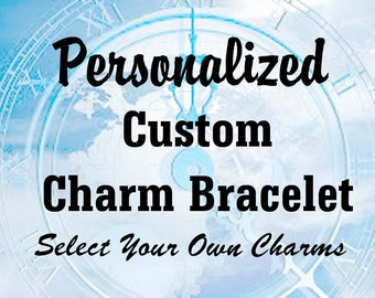 ULTIMATE CUSTOM BRACELET - Personalized Charm Bracelet, Choose From 100s of Charms - Interests, Fandoms, Sports, Hobbies, Pets, Music, MoRE!