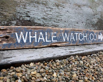 Whale Watch Sign Whale Sign Nautical Sign Coastal Decor Beach Decor Directional Sign Rustic Weathered Nautical Decor Bar Harbor Maine Acadia