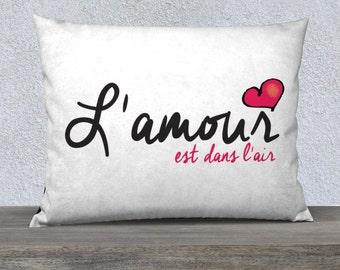 Pillow Case L'amour est dans l'air 26x20