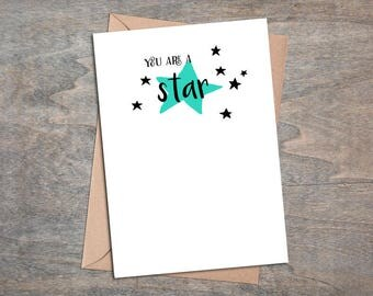 You Are A Star Card - Congratulations / Passing Test / Exams / Well Done