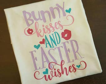 Bunny Kisses And Easter Wishes Shirt, Girls Easter Shirt