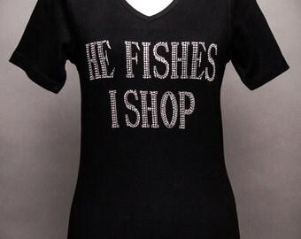 He Fishes I Shop Rhinestone